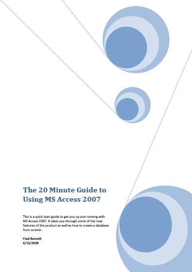 20 Minute Guide To Using MS Access 2007